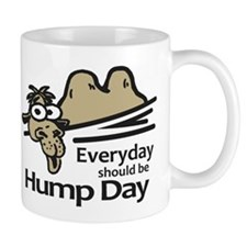 Everyday Should Be Hump Day Mug
