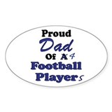 Proud Dad 4 Football Players Oval  Aufkleber