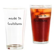 made in louisiana Drinking Glass