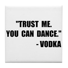Vodka Dance Tile Coaster