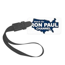 Watch the Ron Paul Channel Luggage Tag
