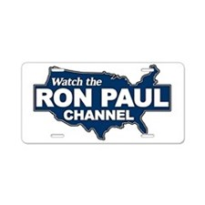 Watch the Ron Paul Channel Aluminum License Plate