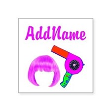 "HOT HAIR STYLIST Square Sticker 3"" x 3"""