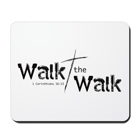 Walk the Walk - Mousepad