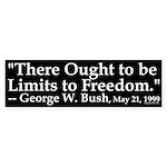 Limits to Freedom Bumper Sticker