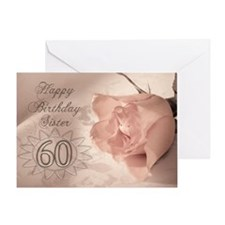 60th Birthday for sister, pink rose Greeting Card