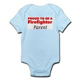 Proud Parent: Firefighter Infant Bodysuit