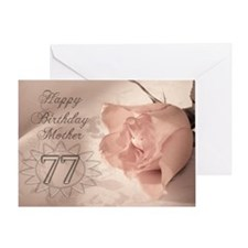 77th Birthday for mother, pink rose Greeting Card