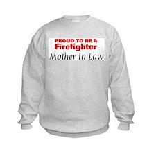Proud Mother In Law: Firefigh Sweatshirt