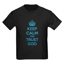 Keep calm and trust god T