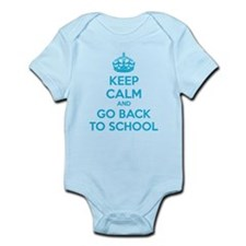 Keep calm and go back to school Infant Bodysuit