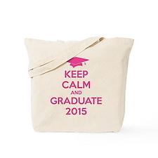 Keep calm and graduate 2015 Tote Bag