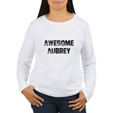 Awesome Aubrey T-Shirt