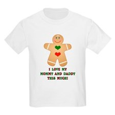 I love my mommy and daddy Kids T-Shirt