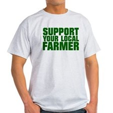 Support Your Local Farmer T-Shirt
