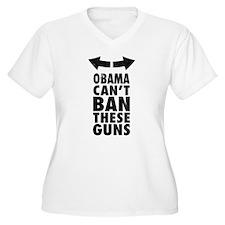 Obama Cant Ban These Guns Plus Size T-Shirt