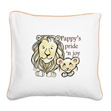 Pappys Pride n Joy Square Canvas Pillow