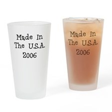 Made in the usa 2006 Drinking Glass