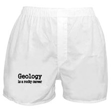 GEOLOGY IS A ROCKY CAREER Boxer Shorts