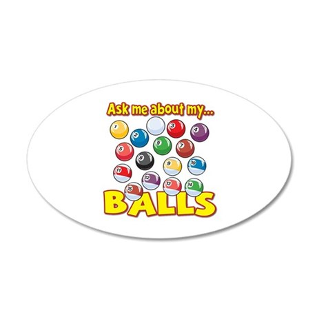 Funny Ask Me About My Balls Pool Billiards Humor 2