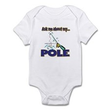 Ask Me About My Pole Funny Fishing Humor Infant Bo