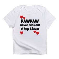 PAWPAW NEVER RUNS OUT OF HUGS KISSES Infant T-Shir