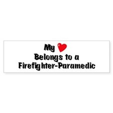 My Heart: Firefighter-Paramed Bumper Bumper Sticker