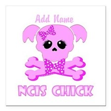 """Personalized NCIS Chick Square Car Magnet 3"""" x 3"""""""