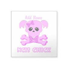 """Personalized NCIS Chick Square Sticker 3"""" x 3"""""""