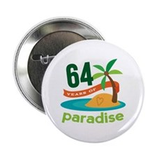 """64th Anniversary Paradise 2.25"""" Button (10 pack)"""
