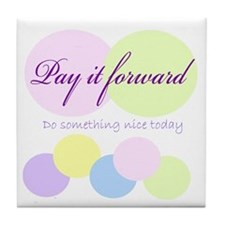 Pay it forward circles Tile Coaster