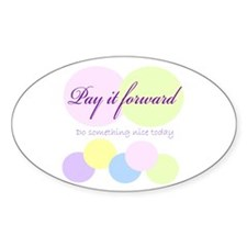 Pay it forward circles Oval Decal