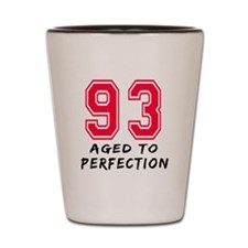 93 Year birthday designs Shot Glass