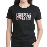Somebody In Missouri Loves Me Tee