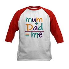 Mum + Dad = Me Tee
