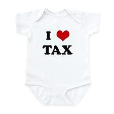 I Love TAX Infant Bodysuit
