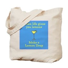 When Life gives you Lemons Tote Bag