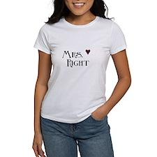 Mrs. right T-Shirt