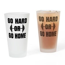 Go Hard or Go Home Workout Drinking Glass