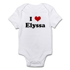 I Love Elyssa Infant Bodysuit