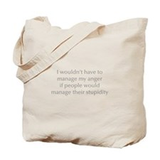 manage-my-anger-opt-gray Tote Bag
