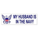 Bumper Sticker: My Husband Is In The Navy
