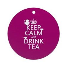 Keep Calm and Drink Tea Ornament (Round)