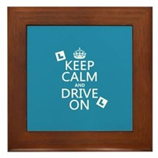 Keep Calm and Drive On Framed Tile