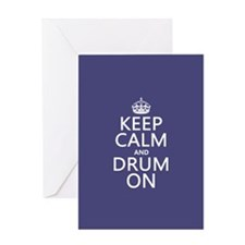 Keep Calm and Drum On Greeting Card