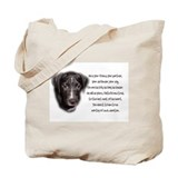 He is Your Dog Tote Bag