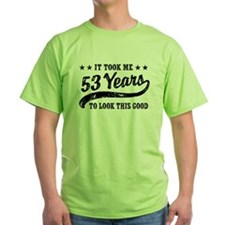 Funny 53rd Birthday T-Shirt