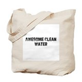 Awesome Clean Water Tote Bag