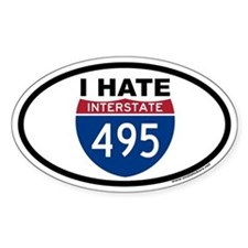I HATE I-495 Euro Oval Decal
