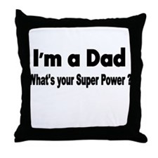 Im a Dad Throw Pillow